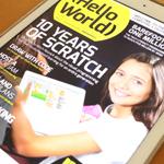 【特集はScratch】教育者向け雑誌「Hello World」の2号が出ました